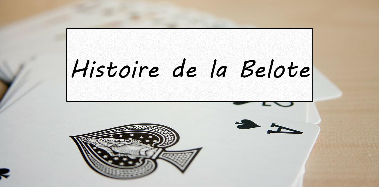 Histoire de la Belote
